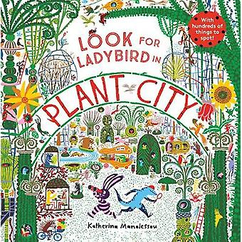 Look for Ladybird in Plant City by Katherina Manolessou - 97818478090