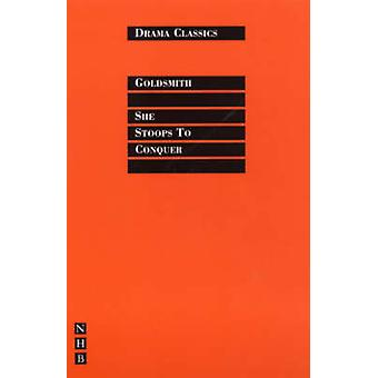 She Stoops to Conquer (New edition) by Oliver Goldsmith - Trevor Grif