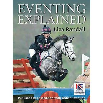Eventing Explained by Liza Randall - 9781905693474 Book