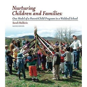 Nurturing Children and Families - One Model of a Parent/Child Program