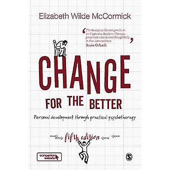 Ændring til bedre - personlig udvikling gennem praktisk psychot