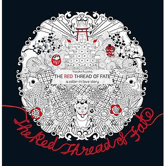 The Red Thread of Fate - A Colour-in Love Story by Yasuko Fujioka - 97