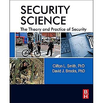 Security Science: Theory and Practice of Security