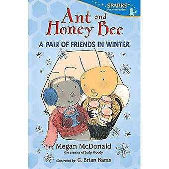 Ant and Honey Bee: A Pair of Friends in Winter (Candlewick Sparks)