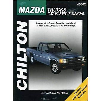 Mazda Trucks, B2200, B2600, Navajo and MPV (1987-93) (Chilton Total Car Care Automotive Repair Manual)