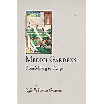 Medici Gardens: From Making to Design (Penn Studies in Landscape Architecture)