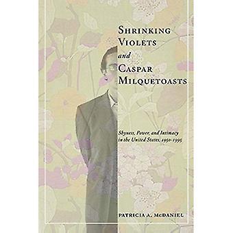 Faldende violer og Caspar Milquetoasts: generthed, magt og intimitet i USA, 1950-1995 (amerikanske...