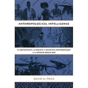 Antropologinen Intelligence: Käyttöönotto ja laiminlyödä American antropologian ja toisen maailmansodan