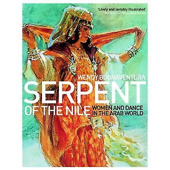 Serpent du Nil: les femmes et la danse dans le monde arabe