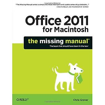 Office 2011 pour Mac: The Missing Manual