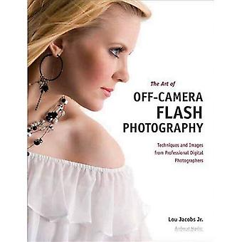 Art of Off-Camera Flash Photography, The