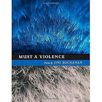 Måste ett våld (Kuhl House poeter)
