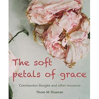 The Soft Petals of Grace: Communion Liturgies and Other Resources
