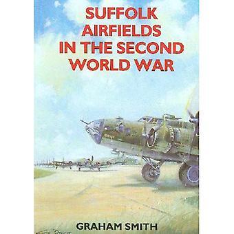 Suffolk Airfields in the Second World War