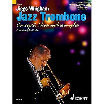 Jiggs Whigham, Jazz Trombone: For Intermediate and Advanced Players