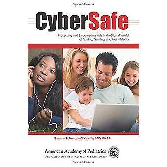 CyberSafe: Schutz und Stärkung der Kinder in der digitalen Welt von SMS, Gaming und Social Media