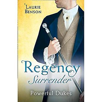 Régence d'abandon: Ducs puissants: une duchesse inadaptée / un duc rare (la vie secrète de la tonne)
