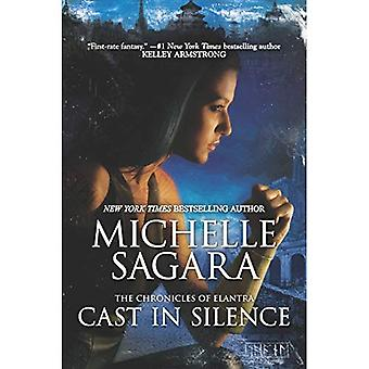 Cast in Silence (Chronicles� of Elantra)