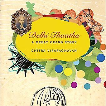Delhi Thaatha: A Great Grand Story (India List)