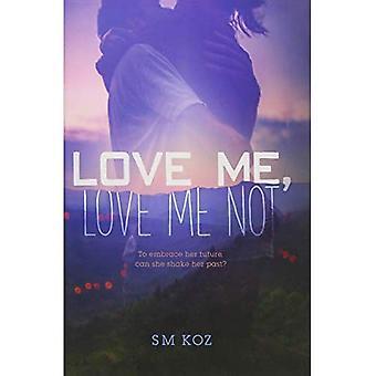 Love Me, Love Me no