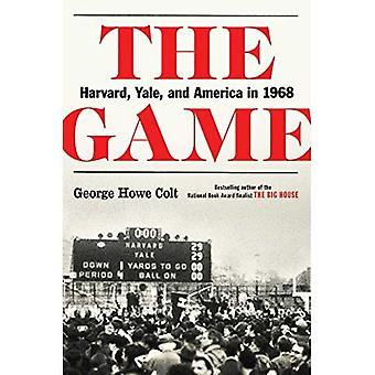 Het spel: Harvard, Yale en Amerika in 1968