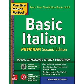 La pratique rend parfait: Base italien, deuxième édition