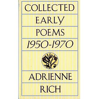 Collected Early Poems - 1950-1970 by Adrienne Rich - 9780393313857 Book