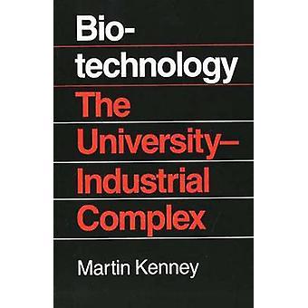 Biotecnologia, o Complexo Industrial da Universidade por Kenney & Martin
