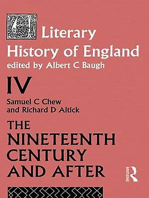A Literary History of England Vol. 4 by Baugh & Albert C.