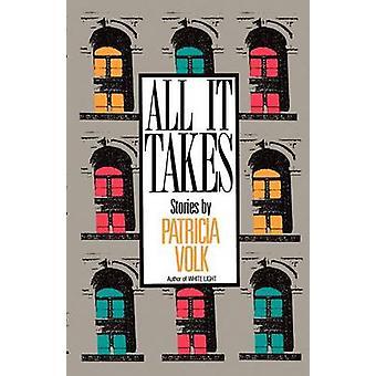 All It Takes by Volk & Patricia
