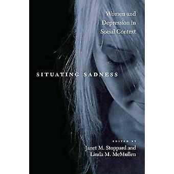 Situare le donne tristezza e depressione nel contesto sociale di Stoppard & Janet M.