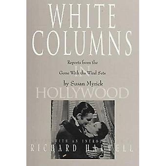 Vita kolumner i Hollywood rapporter från det borta med vinden-apparater genom Myrick & Susan
