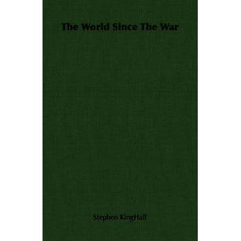 Le monde depuis la guerre de KingHail & Stephen