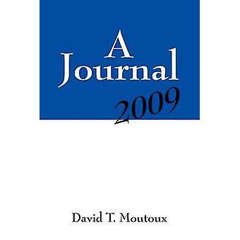 Un diario de 2009 por Moutoux y David T.