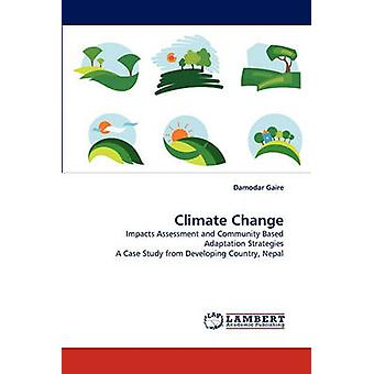 Climate Change by Gaire & Damodar