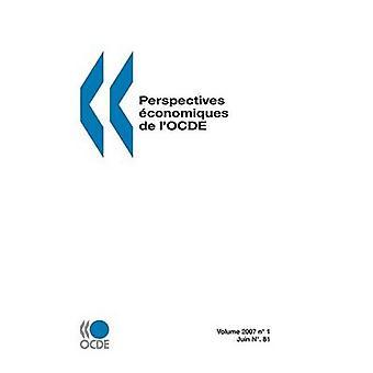 Perspektiven Economiques de lOCDE Juin Nr. 81 Volumen 20071 von OECD Publishing