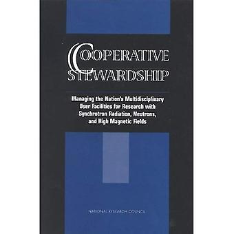 Cooperative Stewardship: Managing the Nations Multidisciplinary User Facilities