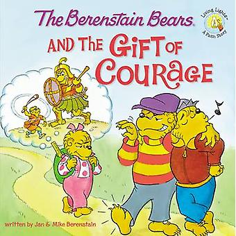 The Berenstain Bears and the Gift of Courage by Jan Berenstain - Mich