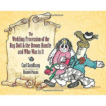 Wedding Procession of the Rag Doll and the Broom Handle and Who Was i