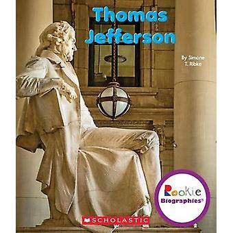 Thomas Jefferson by Simone T Ribke - 9780531212035 Book