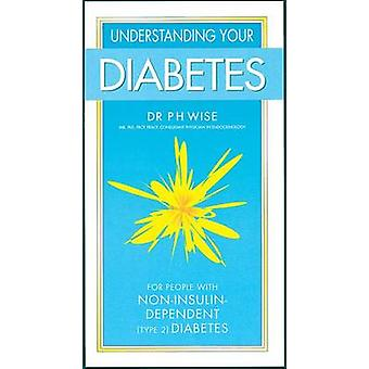 Understanding Your Diabetes Non Insulin - for People with Non-insulin-