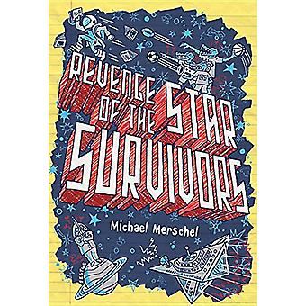 Revenge of the Star Survivors by Michael Merschel - 9780823436675 Book