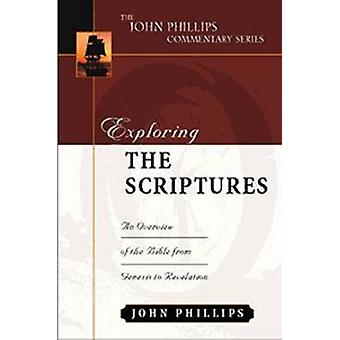 Exploring the Scriptures - An Expository Commentary by John Phillips -
