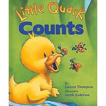 Little Quack Counts by Lauren Thompson - Derek Anderson - 97814169609