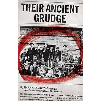 Their Ancient Grudge by Harry Harrison Kroll - Richard L Saunders - 9