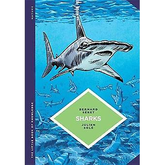 The Little Book Of Knowledge Sharks by The Little Book Of Knowledge S