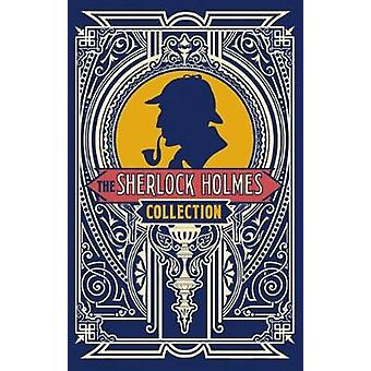 The Sherlock Holmes Collection by Sir Arthur Conan Doyle - 9781788280