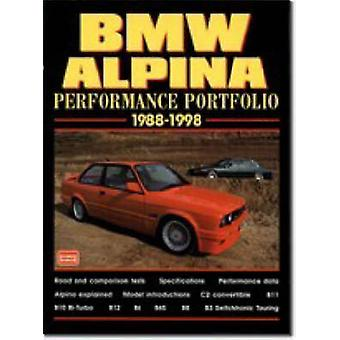 BMW Alpina Performance Portfolio 1988-98 - A Collection of Road and Co