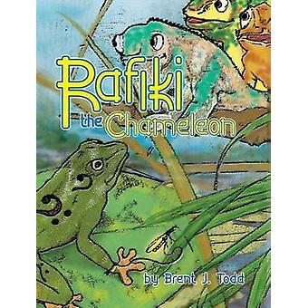 Rafiki the Chameleon by Brent J Todd - 9781944440091 Book