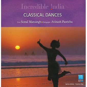 Classical Dance - Specifications by Sonal Mansingh - 9788183280679 Book